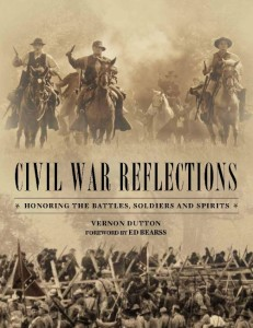 Civil War Reflections book Vernon Dutton author